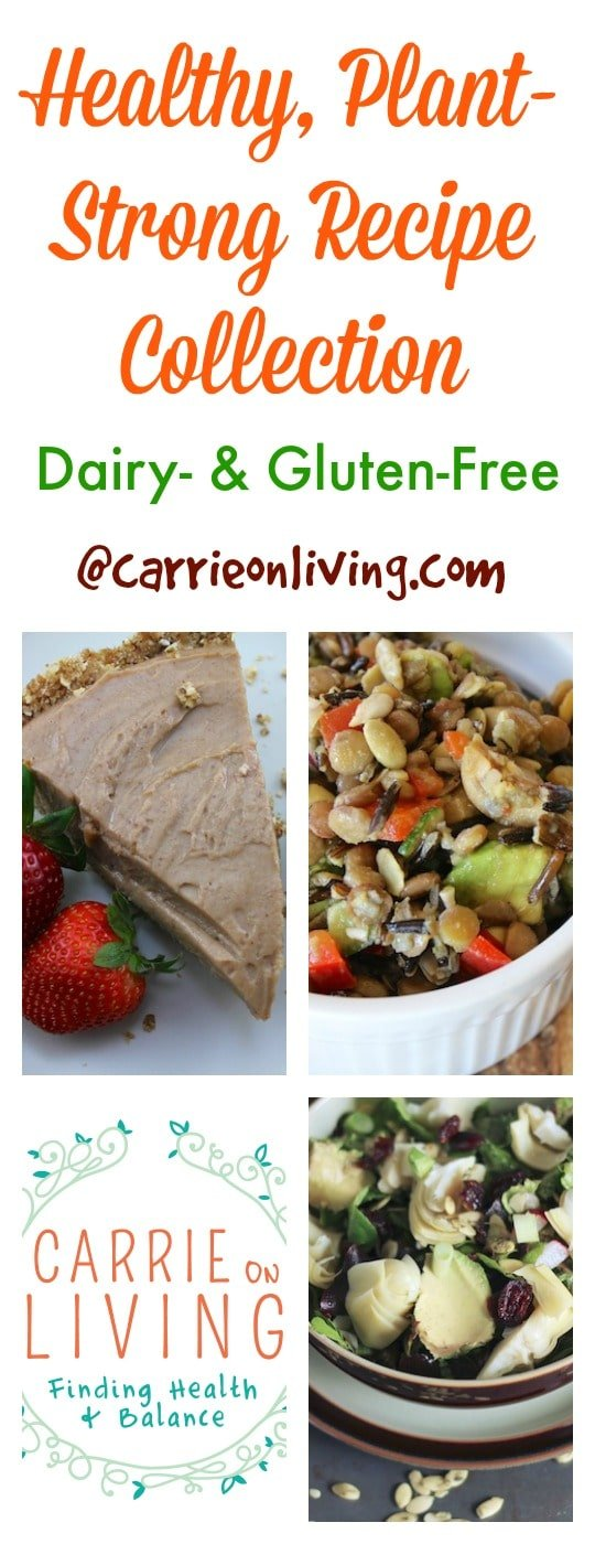 Carrie on Living recipe index for healthy, plant-based recipes that are dairy-free and gluten-free