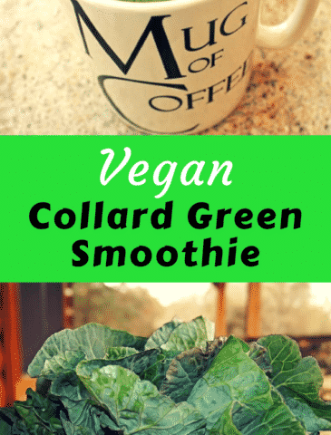 Vegan Collard Green Smoothie