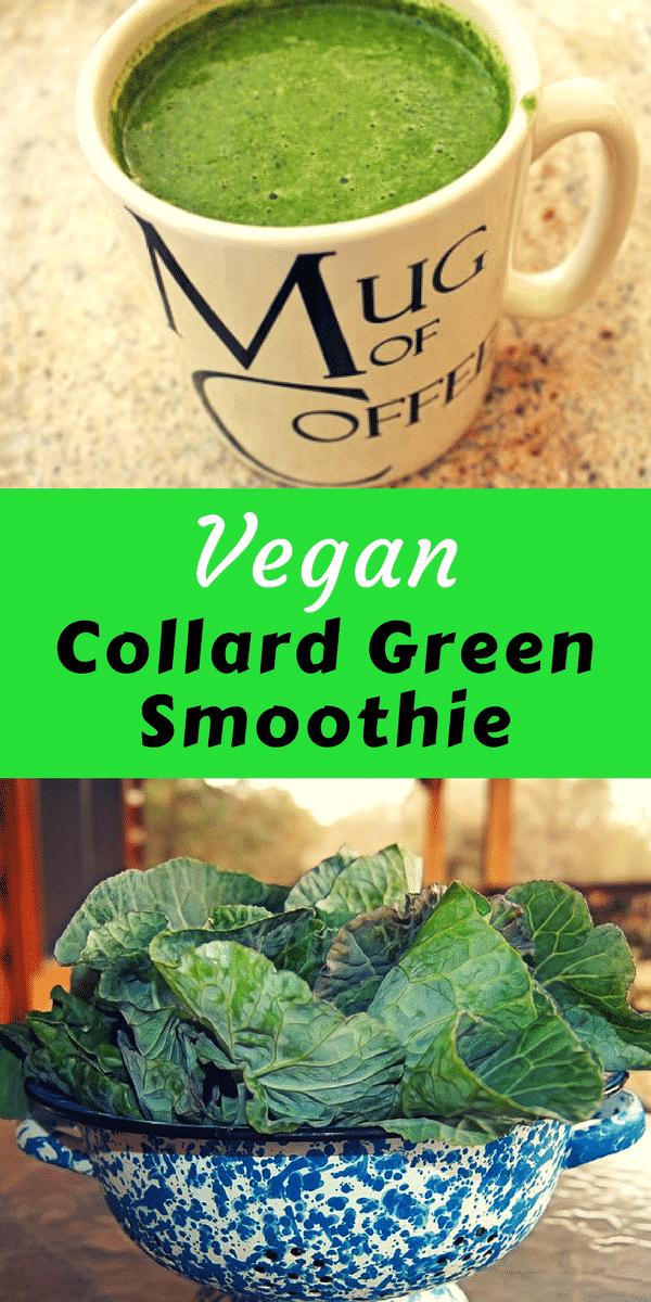 Vegan Collard Green Smoothie