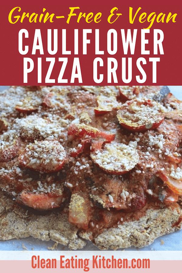 Grain-Free Cauliflower Pizza Crust