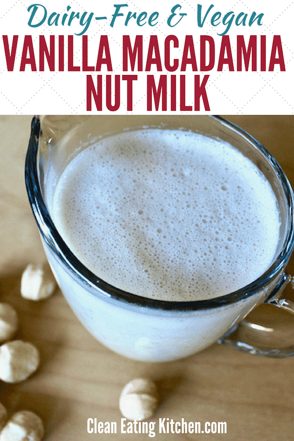 Homemade Vanilla Macadamia Nut Milk recipe