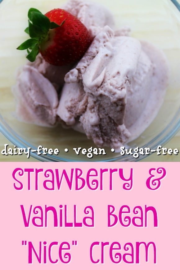 Strawberry & Vanilla Bean Nice Cream that is vegan, dairy-free, and sugar-free