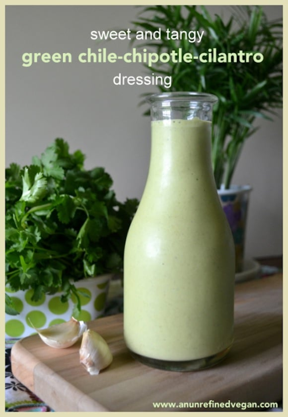 Green Chile-Chipotle-Cilantro Dressing from An Unrefined Vegan