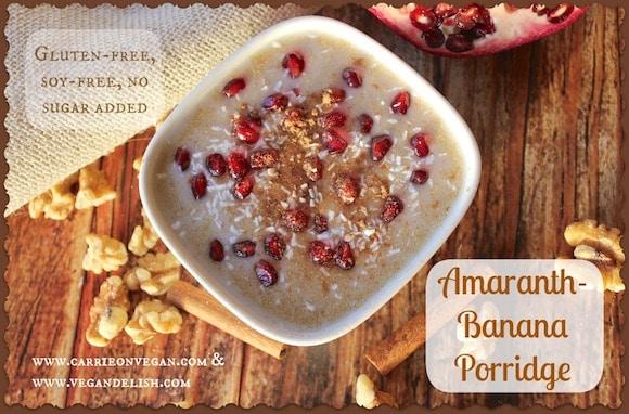 Amaranth-Banana Porridge from Carrie on Vegan | www.carrieonvegan.com