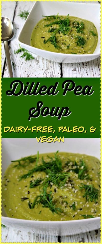 This Dilled Pea Soup is a healthy recipe perfect for dairy-free, paleo, and vegan diets.