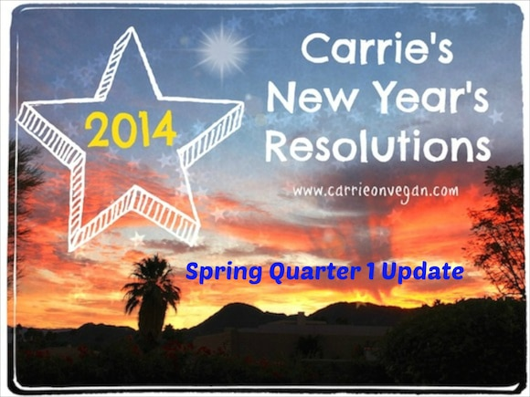 New Year's Resolutions Spring Update | www.carrieonvegan.com