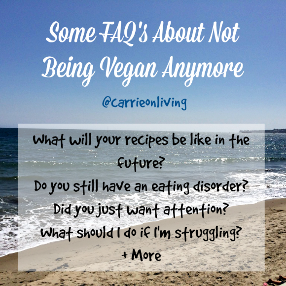 Questions About Not Being Vegan Anymore from Carrie on Living