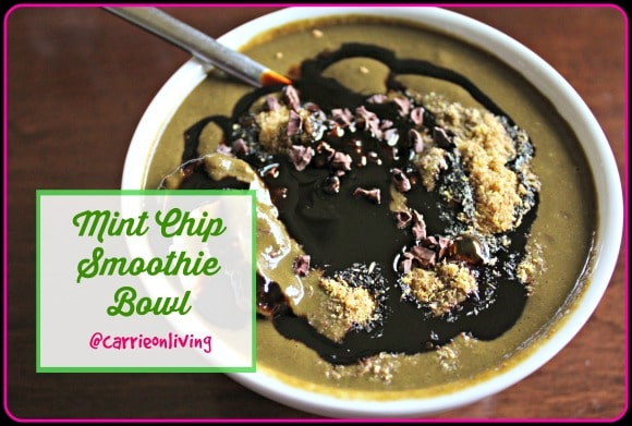Mint Chip Smoothie Bowl from Carrie on Living | www.cleaneatingkitchen.com