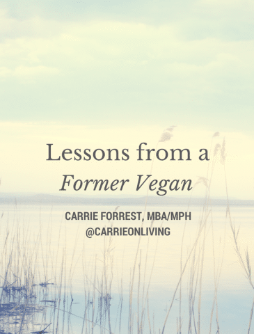 Lessons from a Former Vegan