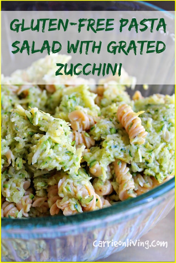 Gluten-Free Pasta Salad with Grated Zucchini from Carrie on Living | www.cleaneatingkitchen.com