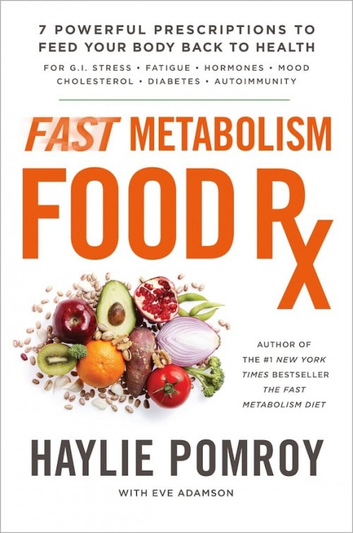 Fast Metabolism Food Rx book cover by Haylie Pomroy