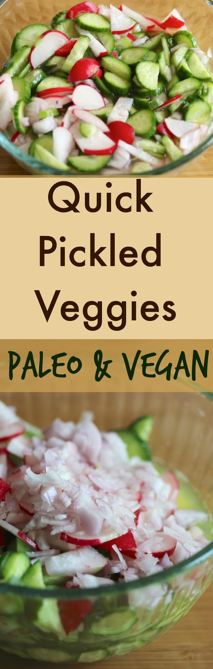 Quick Pickled Veggies recipe for a paleo and vegan healthy side dish