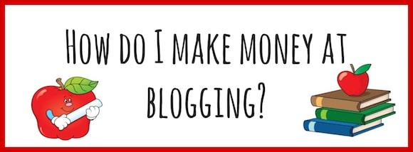 Making Money at Blogging