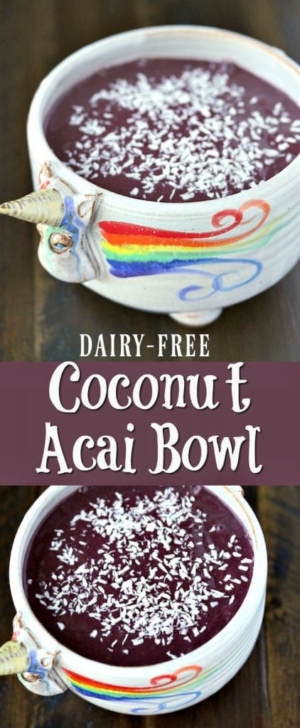 Dairy-free Coconut Acai Bowl for a superfood breakfast or healthy dessert option