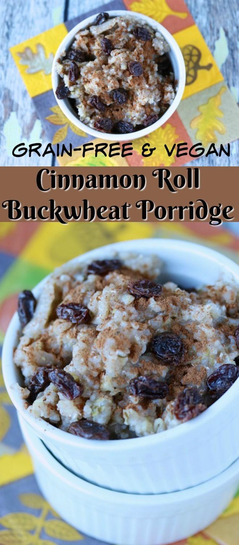 This Cinnamon Roll Buckwheat Porridge is a gluten- and grain-free healthy breakfast option. Paleo and vegan too! #buckwheat #porridge #glutenfree #grainfree #breakfast #vegan #paleo #dairyfree #diet