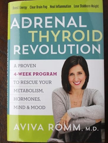 The Adrenal Thyroid Revolution book by Dr. Aviva Romm