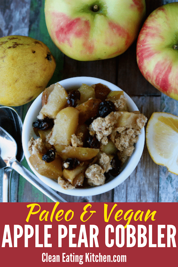 Paleo and Vegan Apple Pear Cobbler