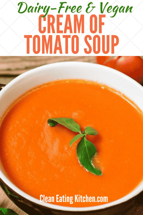 Dairy Free Cream of Tomato Soup