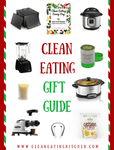 Clean Eating Gift Guide for the holidays