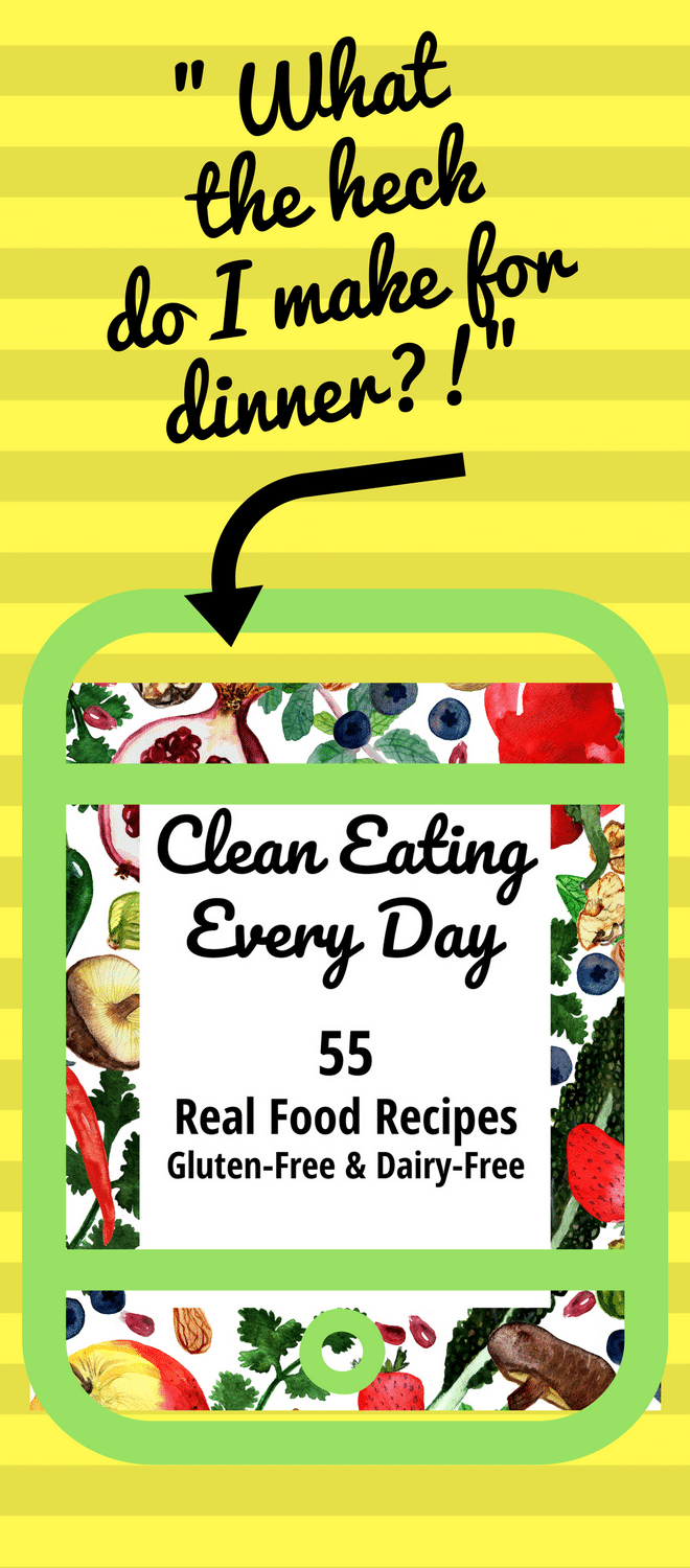 Here is the answer you've been looking for!!! Order Clean Eating Every Day and find tons of delicious and easy recipe inspiration. Gluten-free and dairy-free, vegan- and paleo-friendly. | Gluten-free cookbook, dairy-free recipes, clean eating recipes