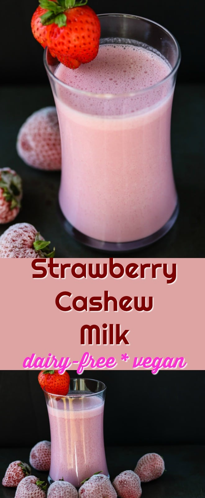 Easy Strawberry Cashew Milk {Dairy-Free} - Clean Eating ...