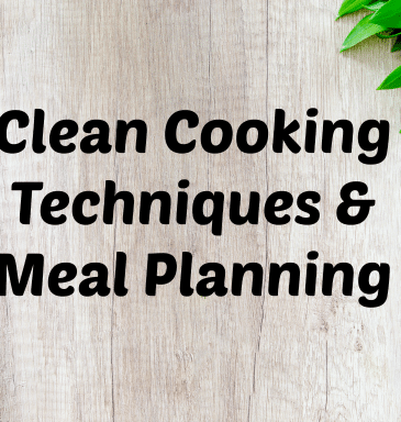 Podcast #4: Clean Cooking Techniques & Meal Planning