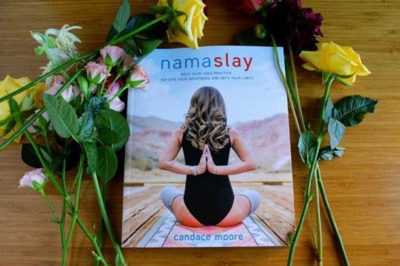 Namaslay by Candace Moore