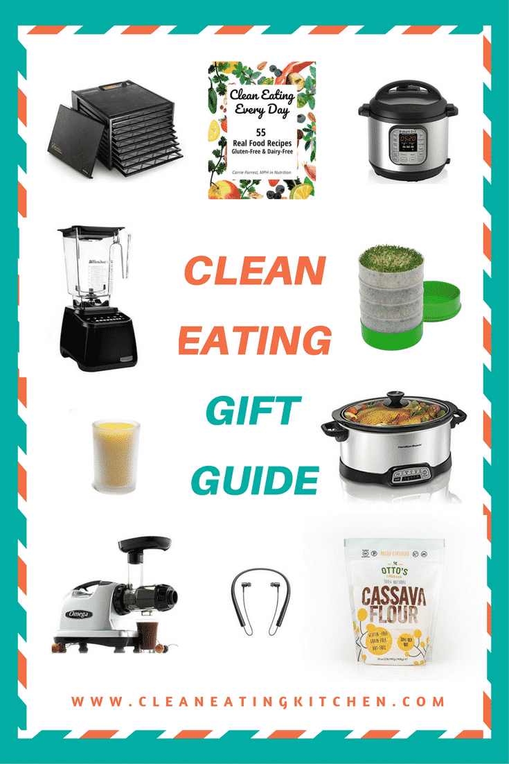 Clean Eating Kitchen Gift Guide - Clean Eating Kitchen