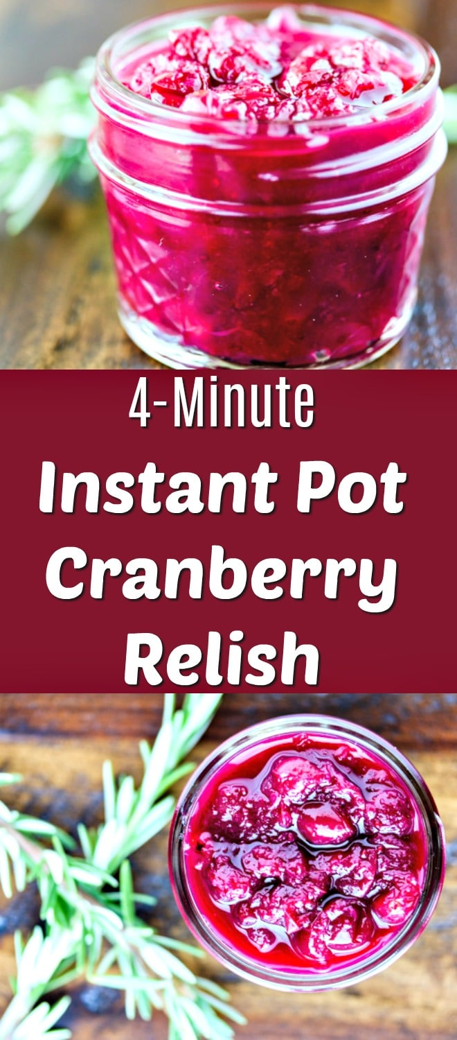 This Instant Pot Cranberry Relish is delicious enough to serve all year round. Only needs 4 minutes in the pressure cooker. | #instantpot #cranberryrelish #healthyfood #easyrecipe
