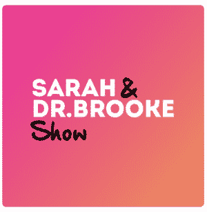 sarah and dr. brooke show podcast art
