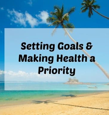 Podcast #14: Setting Goals & Making Health a Priority