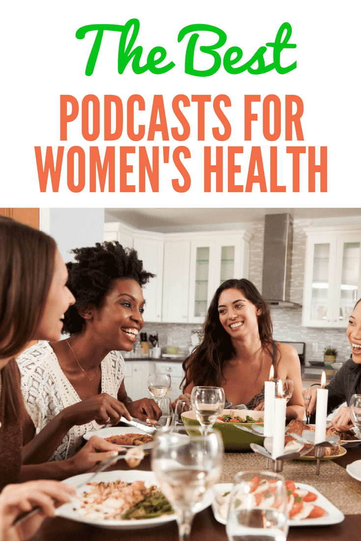 The Best Health Podcasts for Women. These are my top picks for health and healing. #womenshealth #wellness #diet #health #podcasts