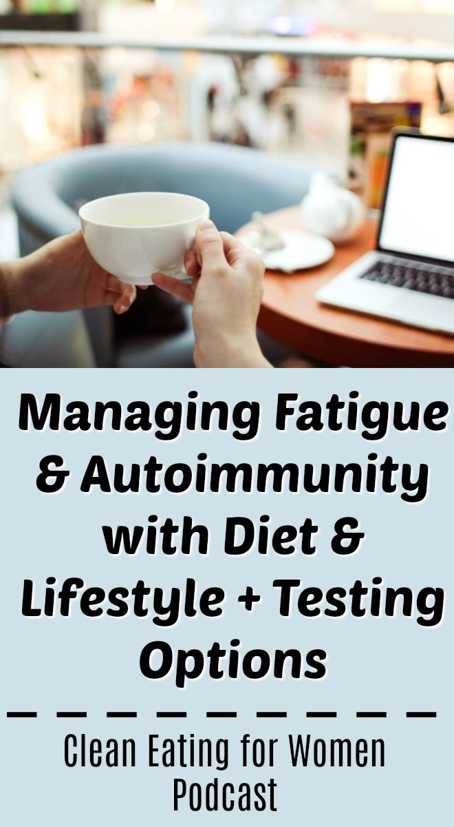 Tips & Testing Options for Fatigue & Autoimmunity. Physician Mark R. Engelman MD, FSCM, is my guest on episode #15 of my podcast to talk about fatigue and autoimmunity, including testing, diet, and lifestyle recommendations. | #podcast #fatigue #holistichealth #functionalmedicine #healthtips #womenshealth