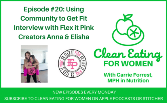 Flex it Pink Creators on Clean Eating for Women