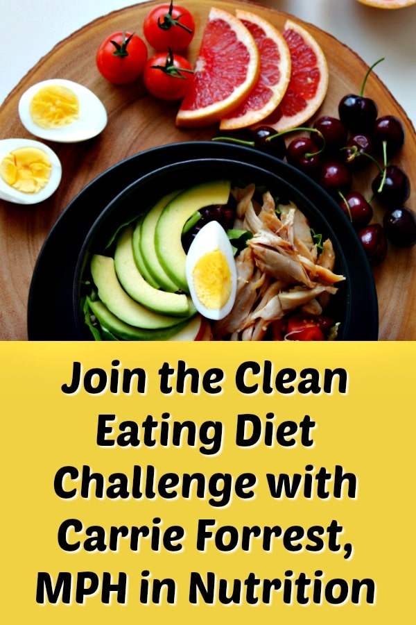 Join my Clean Eating Diet Challenge and meet like-minded women who are looking for motivation and support in committing to a clean eating diet. I'll be your guide with nutrition information and support. Clean eating is all about enjoying a variety of real, whole foods. #cleaneating #diet #healthy #cleaneatingdiet #cleaneatingkitchen