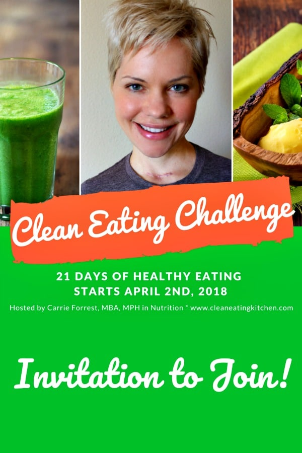 My Spring Clean Eating Challenge starts on April 2nd, 2018. I'd love for you to join this 21-day challenge to eat better to feel better! #cleaneating #cleaneatingkitchen #diet #eatclean