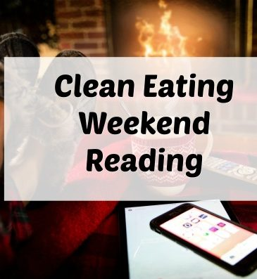 clean eating weekend reading