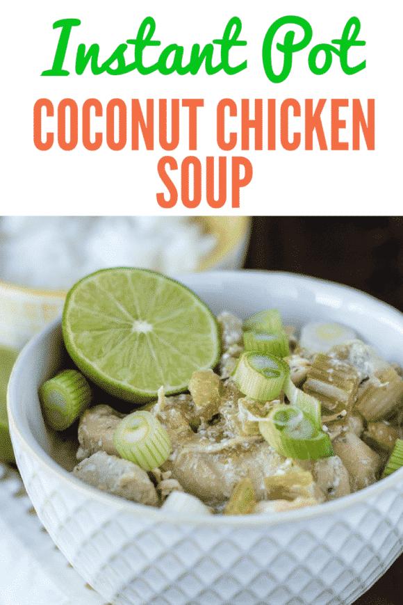 Instant Pot Coconut Chicken Soup