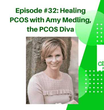 Podcast #32: Healing PCOS Interview + Giveaway