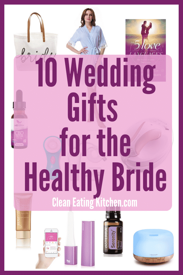Wedding Gifts for Healthy Bride