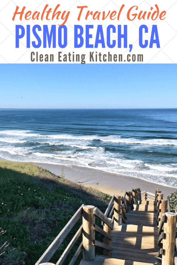 Pismo Beach Healthy Travel Guide