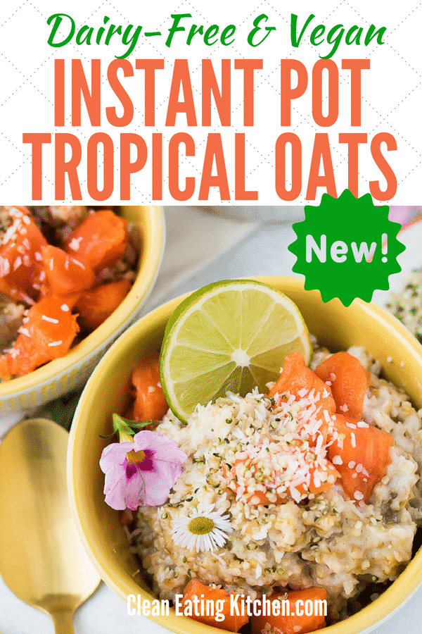 instant pot tropical steel cut oats