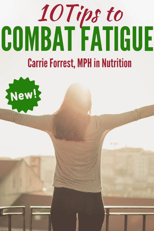 10 tips combat fatigue