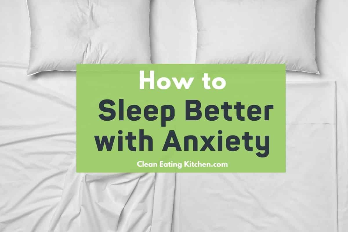 sleep better with anxiety