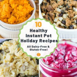 10 healthy instant pot holiday recipes gluten free