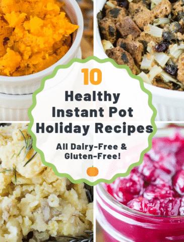 10 healthy instant pot holiday recipes gluten free