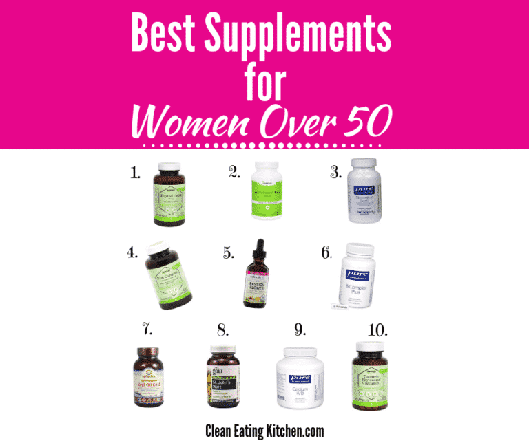 Ten Best Vitamins for Women Over 50 - Clean Eating Kitchen