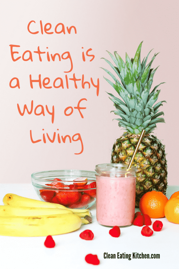 Clean Eating is a Healthy Way of Living