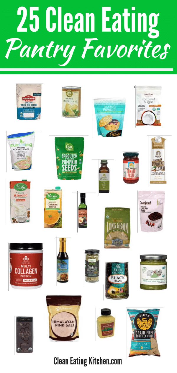 Clean Eating Pantry Favorites