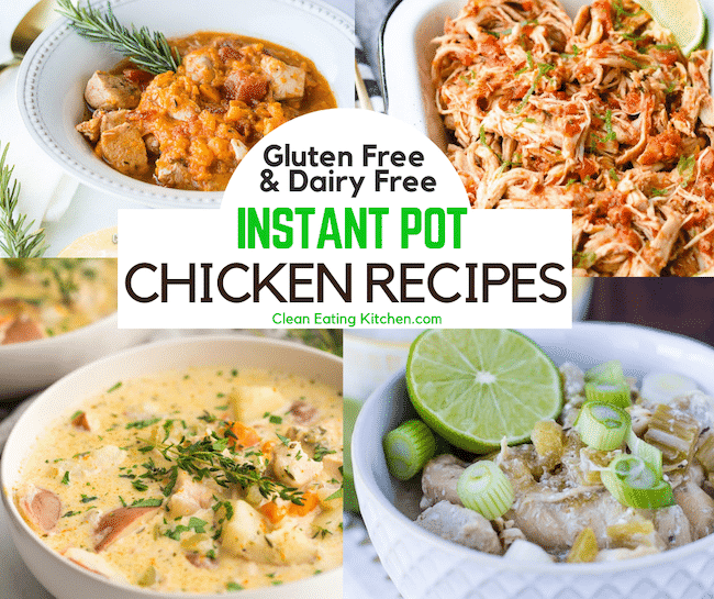 blog gluten free and dairy free instant pot chicken recipes